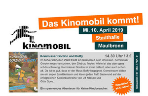 Kinomobil am 10. April 2019 in Maulbronn!